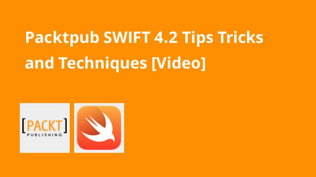 packtpub-swift-4-2-tips-tricks-and-techniques-video